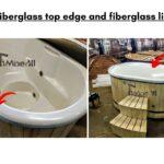 Fiberglass top edge and fiberglass lid